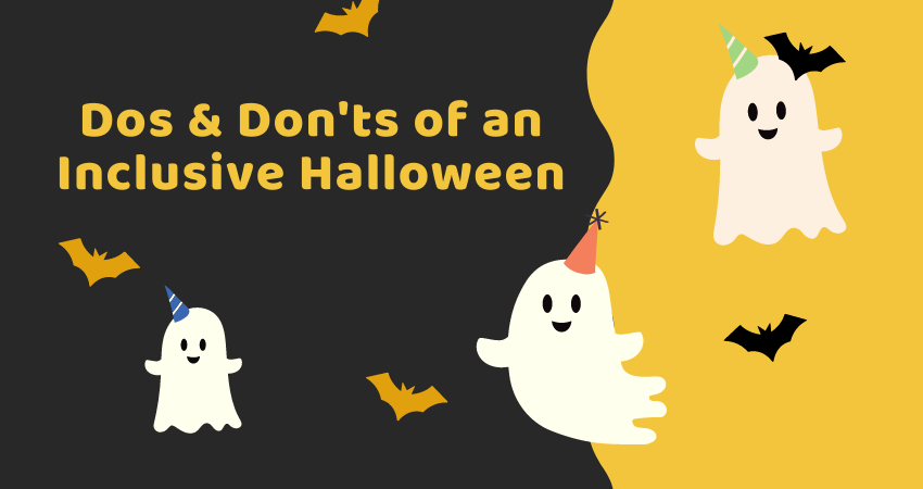 Dos and Don'ts of an Inclusive Halloween
