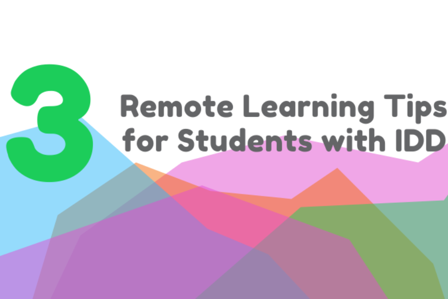 3 Remote Learning Tips for Students with IDD